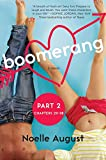 img - for Boomerang (Part Two: Chapters 20 - 38): A Boomerang Novel book / textbook / text book