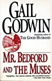 Mr. Bedford and the Muses (0345390210) by Godwin, Gail