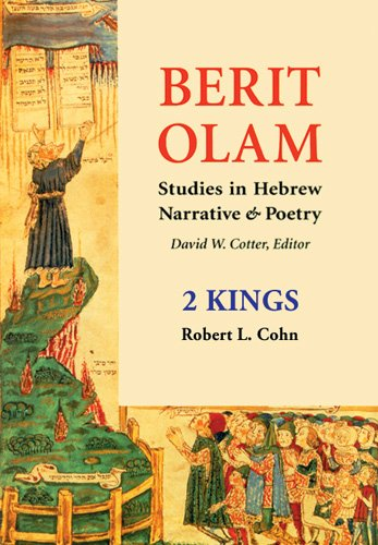 2 Kings (Berit Olam (The Everlasting Covenant): Studies In Hebrew Narrative And Poetry)