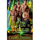 Believing in Dreamland (7th Kind Series, Book Four)