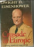 Crusade in Europe: A Personal account of World War II