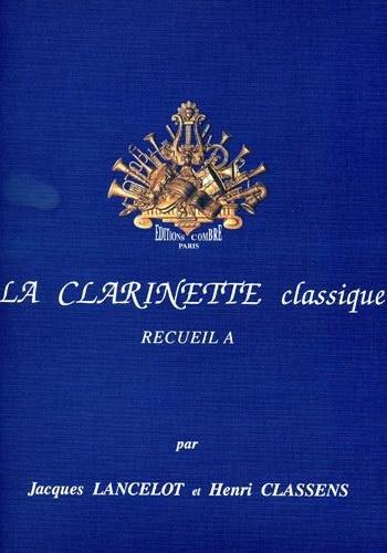La Clarinette Classique Vol.a --- Clarinette et Piano