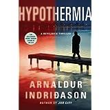 Hypothermia: An Inspector Erlendur Novel (An Inspector Erlendur Series) ~ Arnaldur Indridason