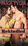 Rekindled (Dallas Fire & Rescue) (Volume 1)