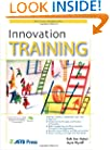 Innovation Training (ASTD Trainer's Workshop)