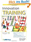 Innovation Training (ASTD Trainer's W...