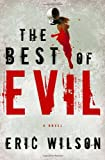 The Best of Evil (Aramis Black Mystery Series #1)