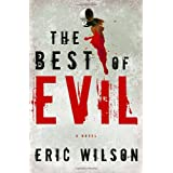 The Best of Evil (Aramis Black Mystery Series #1) ~ Eric Wilson
