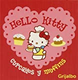 img - for Hello Kitty Cupcakes y Muffins book / textbook / text book