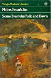 img - for Some Everyday Folk and Dawn (Virago modern classics) book / textbook / text book