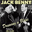 Jack Benny: Drawing a Blanc