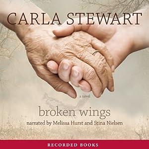 Broken Wings | [Carla Stewart]