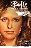 Joss Whedon Buffy the Vampire Slayer Season 9 Volume 1: Freefall (Buffy the Vampire Slayer (Dark Horse))