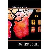 Fostering Guilt