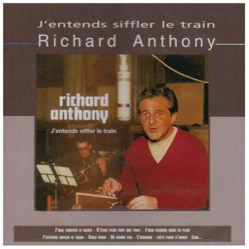 richard anthony  j entends siffler le train 1962 preview 0