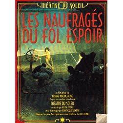 Les Naufragés du Fol Espoir (The Castaways of the Fol Espoir)