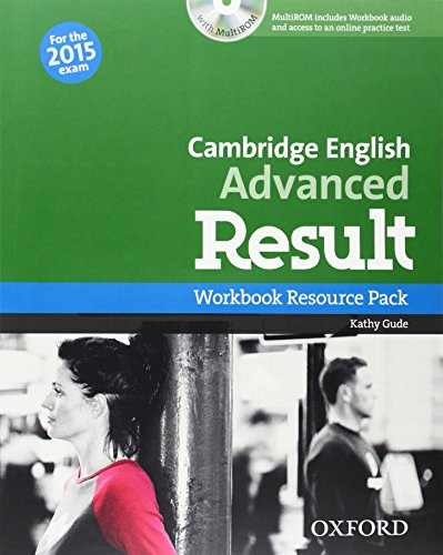 Cambridge English: Advanced Result: Certificate in Advanced English Result Workbook Without+CD-R Pack Exam 2015 (Cambridge Advanced English (Cae) Result)