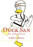 Duck San (Alexis Books)