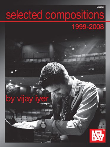 Selected Compositions 1999-2008 of Vijay Iyer: Traditional Style Fiddle Sets with Guitar Tablature