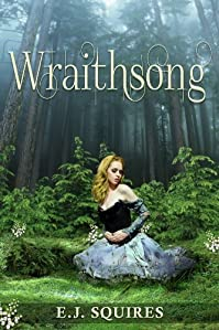 (FREE on 2/2) Wraithsong: Desirable Creatures Series - Book I by E. J. Squires - http://eBooksHabit.com