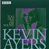 Too Old To Die Young by AYERS,KEVIN (2000-02-22)