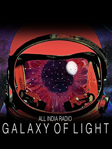 All India Radio - Galaxy of Light