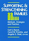 img - for By Carl J. Dunst - Supporting & Strengthening Families: Methods, Strategies and Practices: 1st (First) Edition book / textbook / text book