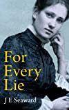 For Every Lie