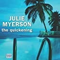 The Quickening Audiobook by Julie Myerson Narrated by Penelope Rawlins