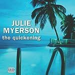 The Quickening   Julie Myerson