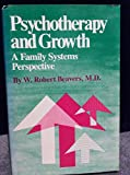img - for Psychotherapy and Growth: A Family Systems Perspective book / textbook / text book