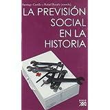 La previsión social en la historia (Biblioteca Historia Social)