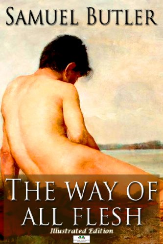 Andrew Lang - The Way of All Flesh (Illustrated Edition)