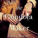 The Gondola Maker | Laura Morelli