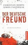 'Der deutsche Freund (suhrkamp taschenbuch)' von Christian Dorph