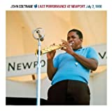 echange, troc JOHN COLTRANE - LAST PERFORMANCE AT NEWPORT JULY 2, 1966