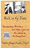 Walk in My Shoes: Conversations between a Civil Rights Legend and his Godson on the Journey Ahead by Young, Andrew J., Sehgal, Kabir (2010) Hardcover