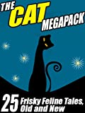 img - for The Cat Megapack: 25 Frisky Feline Tales, Old and New book / textbook / text book