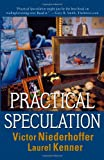 Practical Speculation (0471677744) by Niederhoffer, Victor