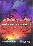img - for LA BOLSA Y LA VIDA. CONFESIONES DE UN JORNALERO. 3  EDICI N book / textbook / text book
