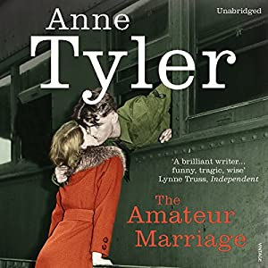 The Amateur Marriage | [Anne Tyler]