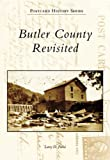 img - for Butler County Revisited (PA) (Postcard History Series) book / textbook / text book