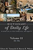 img - for Dictionary of Daily Life in Biblical and Post-biblical Antiquity book / textbook / text book