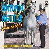 echange, troc Antonio Aguilar - Consentida