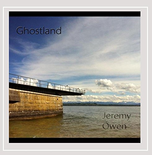 Jeremy Owen - Ghostland