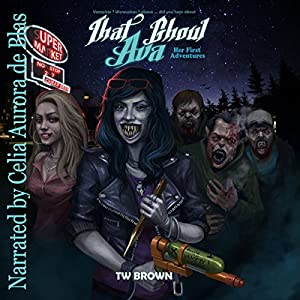 That Ghoul Ava: Her First Adventures | [TW Brown]