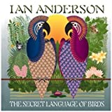 Secret Language of Birds by IAN ANDERSON (2010-11-09)
