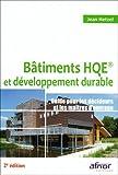 echange, troc Jean Hetzel - Bâtiments HQE et développement durable : Guide pour les décideurs et les maîtres d'ouvrage