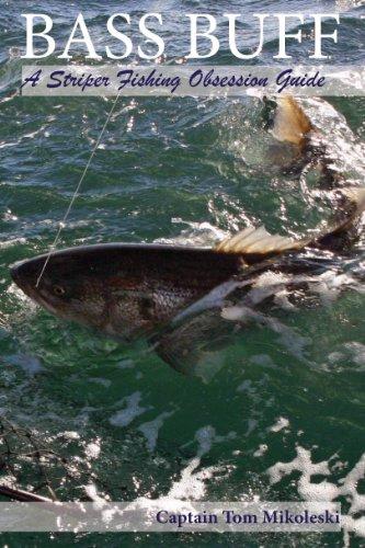 bass-buff-a-striper-fishing-obsession-guide