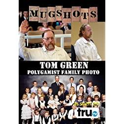 Mugshots: Tom Green - Polygamist Family Photo (Amazon.com exclusive)